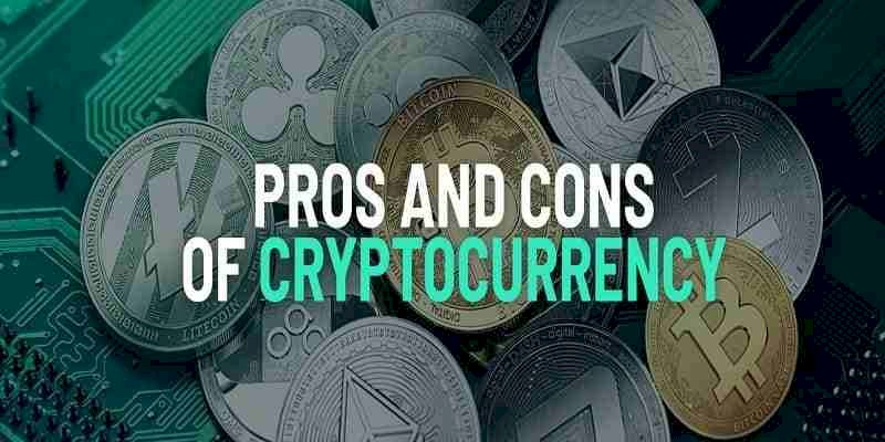 Some of the pros and cons of cryptocurrency.